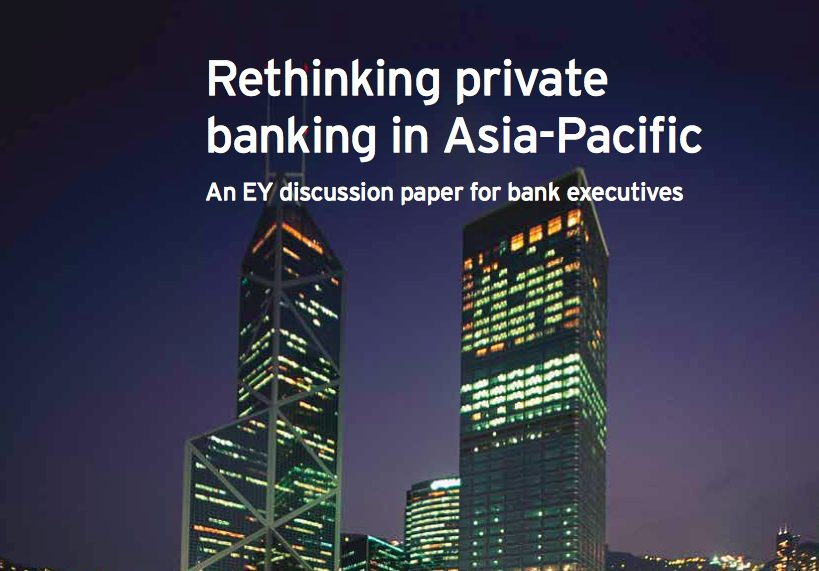 EY Rethinking Private Banking In Asia Pacific 1